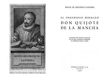 Miguel de Cervantes Saavedra, (1956), El Ingenioso Hidalgo don Quijote de la Mancha. México, Ediciones Espasa Calpe, Colección Austral, No. 150, Décimoctava Edición