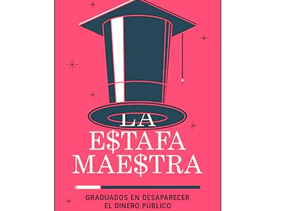 Roldán, Nayeli, Mirian Castillo y Manuel Ureste. (2018). La estafa maestra, graduados en desaparecer el dinero público. México: Editorial Planeta Mexicana, 2018.