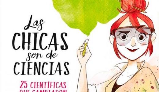 ** Irene Cívico y Sergio Parra. Ilustrado por Nuria Aparicio. Las niñas son de Ciencias. 25 científicas que cambiaron el mundo. Penguin Random House (2018)-