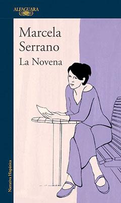 *Serrano, M. (1976). La novena. España: Alfaguara