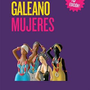 """Eduardo Galeano, """"Mujeres"""", Siglo XXI Editores, 2015."""