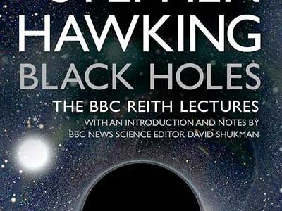 * Stephen Hawking, Agujeros negros: Las conferencias Reith de la BBC. Traducción castellana de Javier Sampedro, Crítica (2017).
