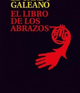 * Galeano, Eduardo. (2015). El libro de los abrazos. México: Siglo veintiuno editores.