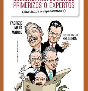 * Mejía Madrid, Fabrizio y Antonio Helguera (por las ilustraciones), 2017. Manual para votantes primerizos o expertos (hastiados o esperanzados). México: Oceano