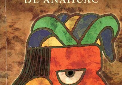 ** Miguel León-Portilla. (2001), Rostro y corazón de Anahuac. México: SEP, Cámara Nacional de la Industria Editorial, Asociación Nacional del Libro, A.C.
