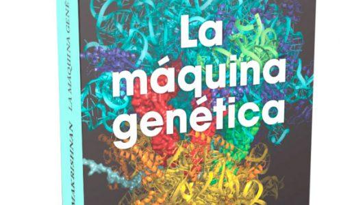 La Máquina Genética, del profe- sor Venki Ramakrishnan, del Laboratorio de Biología Molecular de la Universidad de Cambridge. En noviembre de 2021, el profe- sor Ramakrishnan, ganador del Premio Nobel de Química en 2019, dejó su puesto como direc- tor de la Royal Society, la segun- da sociedad científica más anti- gua del mundo. Es la primera vez que se traduce su libro al español, es uno de los títulos más recientes de la BCC